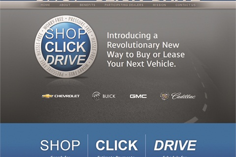 Shop-Click-Drive is a five-step process that allows car buyers to calculate their monthly payment, check out current incentives, get an estimate on their trade-in, purchase accessories, apply for credit, and schedule a delivery.