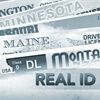 REAL ID  Has Arrived